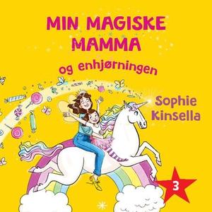 Min magiske mamma og enhjørningen (lydbok) av