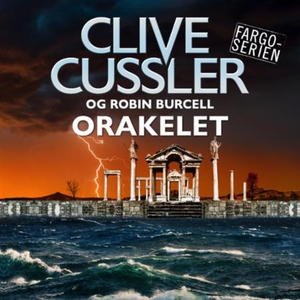 Orakelet (lydbok) av Clive Cussler, Robin Bur