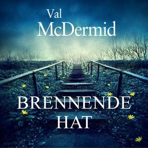 Brennende hat (lydbok) av Val McDermid