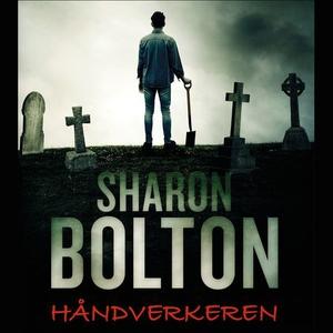 Håndverkeren (lydbok) av Sharon J. Bolton