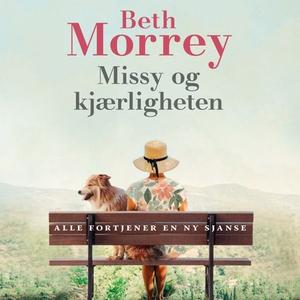 Missy og kjærligheten (lydbok) av Beth Morrey