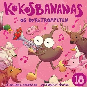 Kokosbananas og dyretrompeten (lydbok) av Rol