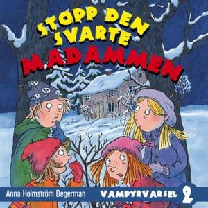 Stopp den svarte madammen (lydbok) av Anna Ho