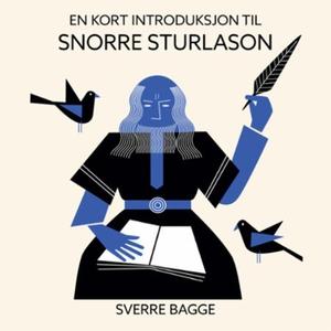 En kort introduksjon til Snorre Sturlason (ly