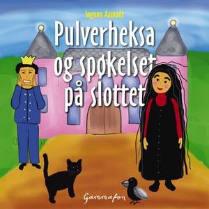 Pulverheksa og spøkelset på slottet (lydbok)