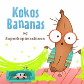 Kokosbananas og superkopimaskinen
