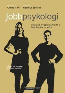 Jobbpsykologi (ebok) av Carina Carl, Rebekka