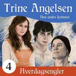 Den andre kvinnen (lydbok) av Trine Angelsen