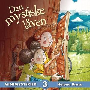 Den mystiske låven (lydbok) av Helena Bross