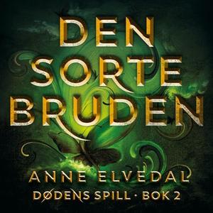 Den sorte bruden (lydbok) av Anne Elvedal