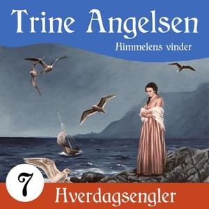 Himmelens vinder (lydbok) av Trine Angelsen