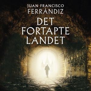 Det fortapte landet (lydbok) av Juan Francisc