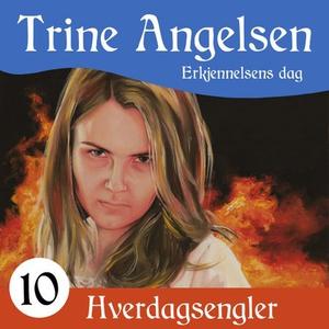 Erkjennelsens dag (lydbok) av Trine Angelsen