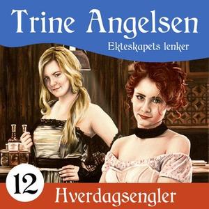Ekteskapets lenker (lydbok) av Trine Angelsen