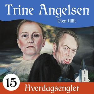 Uten tillit (lydbok) av Trine Angelsen