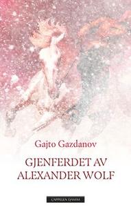 Gjenferdet av Alexander Wolf (ebok) av Gajto