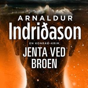 Jenta ved broen (lydbok) av Arnaldur Indriðas
