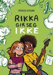 Rikka gir seg ikke (ebok) av Maiken Nylund