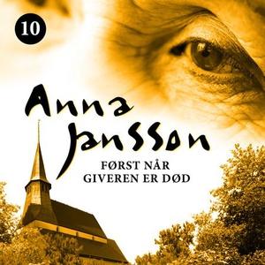 Først når giveren er død (lydbok) av Anna Jan