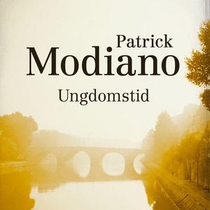 Ungdomstid (lydbok) av Patrick Modiano
