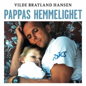 Pappas hemmelighet (lydbok) av Vilde Bratland