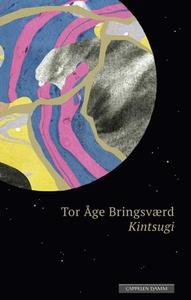 Kintsugi (ebok) av Tor Åge Bringsværd