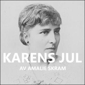 Karens jul (lydbok) av Amalie Skram