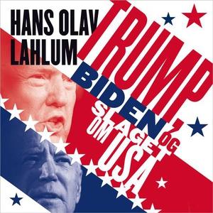 Trump, Biden og slaget om USA (lydbok) av Han