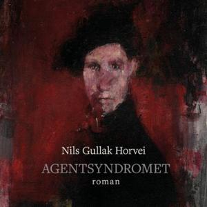 Agentsyndromet (lydbok) av Nils Gullak Horvei