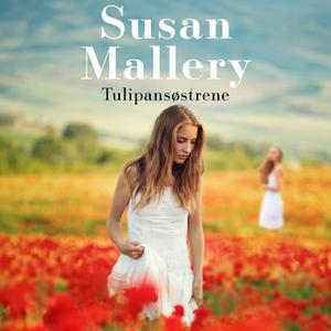 Tulipansøstrene (lydbok) av Susan Mallery
