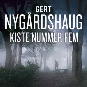 Kiste nummer fem (lydbok) av Gert Nygårdshaug