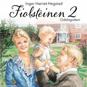 Odelsgutten (lydbok) av Inger Harriet Hegstad