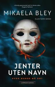 Jenter uten navn (ebok) av Mikaela Bley