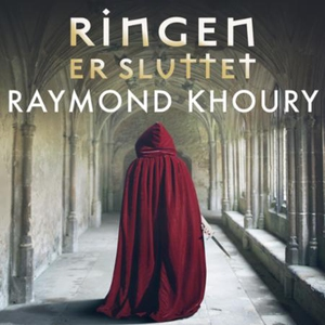 Ringen er sluttet (lydbok) av Raymond Khoury