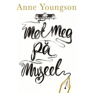 Møt meg på museet (lydbok) av Anne Youngson
