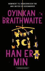 Han er min (ebok) av Oyinkan Braithwaite
