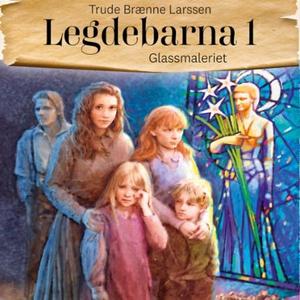 Glassmaleriet (lydbok) av Trude Brænne Larsse