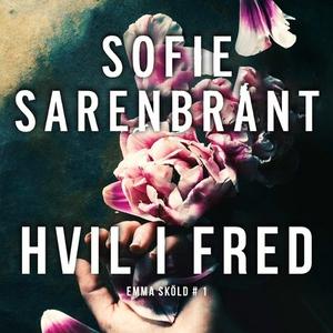 Hvil i fred (lydbok) av Sofie Sarenbrant