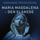 Maria Magdalena - den elskede