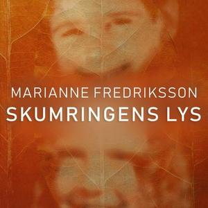Skumringens lys (lydbok) av Marianne Fredriks