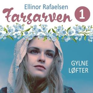 Gylne løfter (lydbok) av Ellinor Rafaelsen