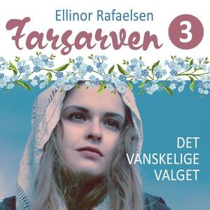 Det vanskelige valget (lydbok) av Ellinor Raf