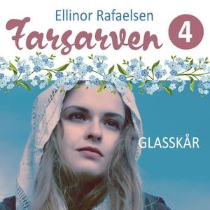 Glasskår (lydbok) av Ellinor Rafaelsen