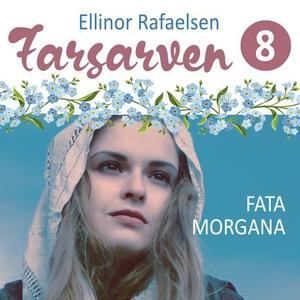 Fata morgana (lydbok) av Ellinor Rafaelsen