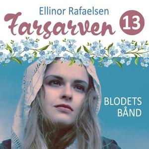 Blodets bånd (lydbok) av Ellinor Rafaelsen