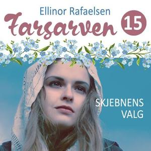 Skjebnens valg (lydbok) av Ellinor Rafaelsen