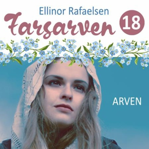 Arven (lydbok) av Ellinor Rafaelsen