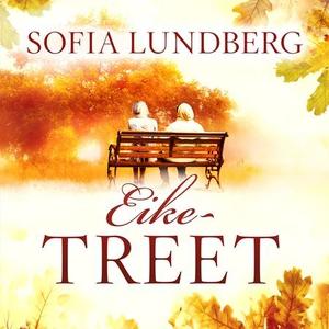 Eiketreet (lydbok) av Sofia Lundberg
