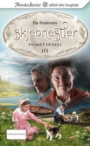 Taushet er gull (ebok) av Pia Pedersen