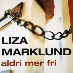 Aldri mer fri (lydbok) av Liza Marklund, Mari